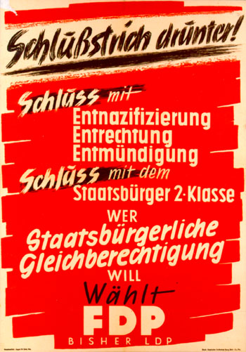 Schlußstrich drunter - FDP election campaign poster Germany 1949
